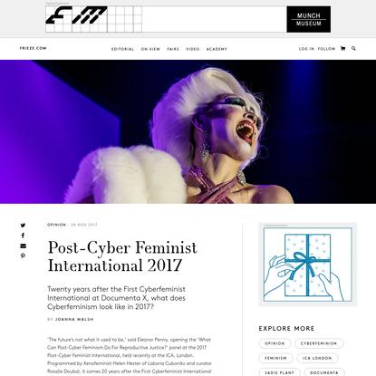 Post-Cyber Feminist International 2017