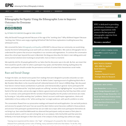 Ethnography for Equity: Using the Ethnographic Lens to Improve Outcomes for Everyone - EPIC
