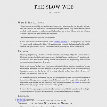 The Slow Web Movement - A Truly Progressive Way Forwards