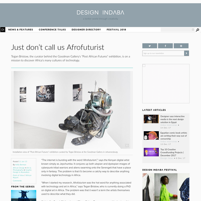 Just don't call us Afrofuturist | Design Indaba