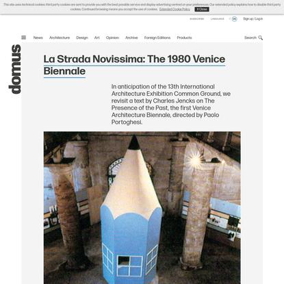 La Strada Novissima : The 1980 Venice Biennale