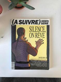 Silence, on reve
