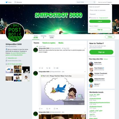 ShitpostBot 5000 (@ShitpostBot5000)   Twitter