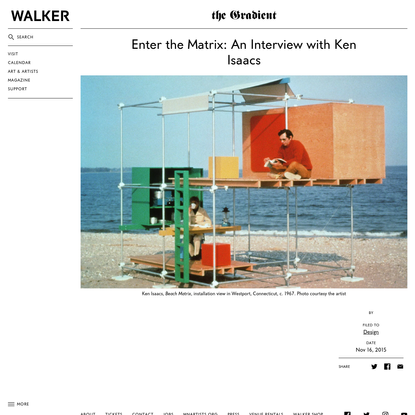 Enter the Matrix: An Interview with Ken Isaacs