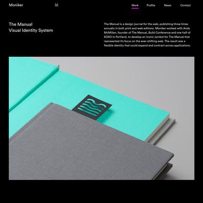 Moniker - San Francisco Design Studio   The Manual