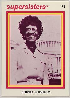 Shirley Chisholm, Supersisters No. 71