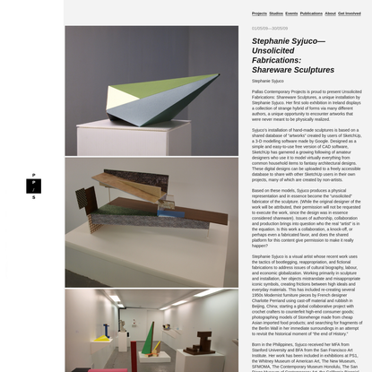 Pallas Projects - Stephanie Syjuco-Unsolicited Fabrications: Shareware Sculptures