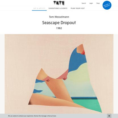 'Seascape Dropout', Tom Wesselmann, 1982 | Tate