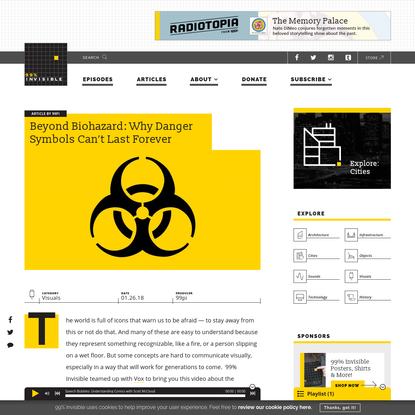 Beyond Biohazard: Why Danger Symbols Can't Last Forever - 99% Invisible