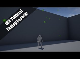 UE4 -Tutorial - Falling Leaves Particles! (Request)
