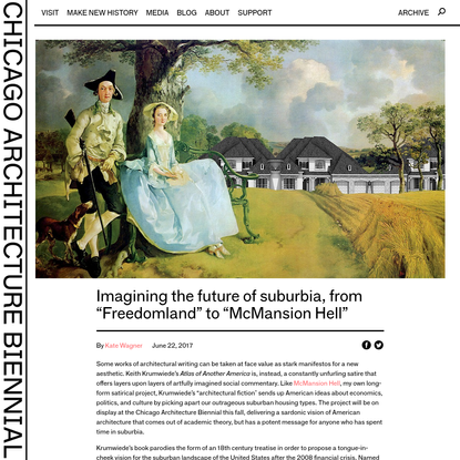 """Imagining the future of suburbia, from """"Freedomland"""" to """"McMansion Hell"""" - Chicago Architecture Biennial"""