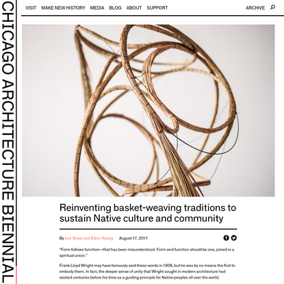 Reinventing basket-weaving traditions to sustain Native culture and community - Chicago Architecture Biennial