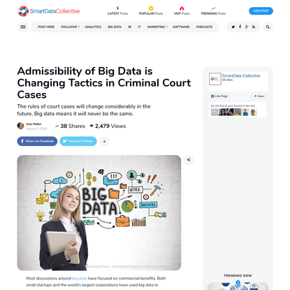 Admissibility of Big Data is Changing Tactics in Criminal Court Cases