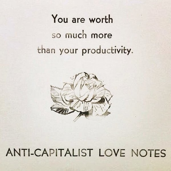 You are worth so much more than your productivity