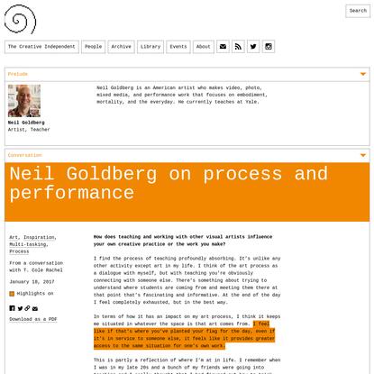 Neil Goldberg on Process and Performance