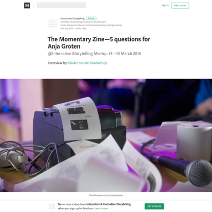 The Momentary Zine-5 questions for Anja Groten - Interactive & Innovative Storytelling - Medium