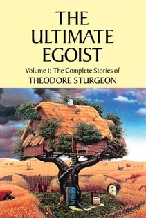 Collected Stories of Theodore Sturgeon
