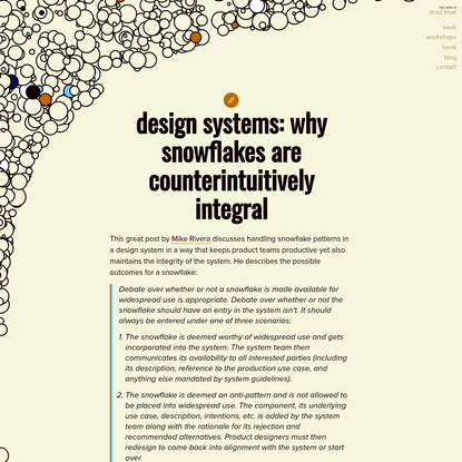 Design Systems: Why Snowflakes Are Counterintuitively Integral