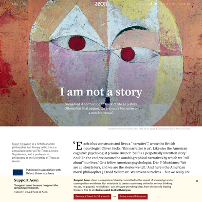 Let's ditch the dangerous idea that life is a story - Galen Strawson   Aeon Essays