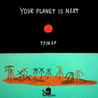 Your Planet Is Next - Believe (from the YPIN EP, out July 1st) by Studio Barnhus