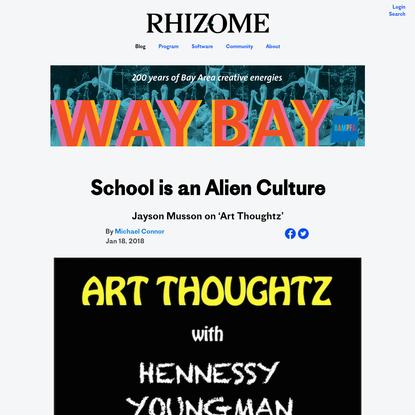 School is an Alien Culture