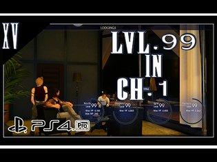 Final Fantasy XV Level 99 in Chapter 1 No Story Progression