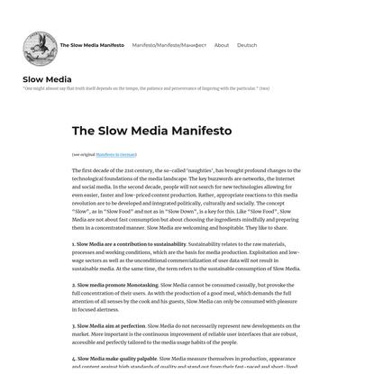 The Slow Media Manifesto