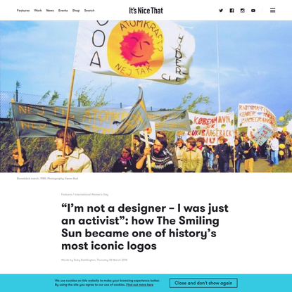 """I'm not a designer - I was just an activist"": how The Smiling Sun became one of history's most iconic logos"