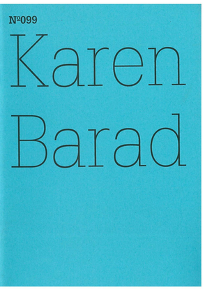 karen-barad-what-is-the-measure-of-nothingness-infinity-virtuality-justice.pdf