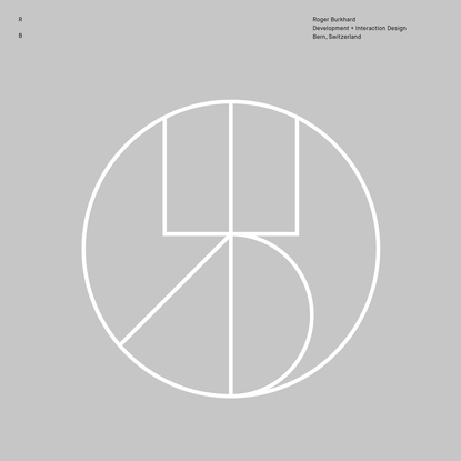 Roger Burkhard ~ Development + Interaction Design | Journal