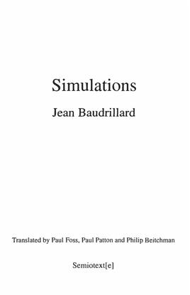 Baudrillard Simulations