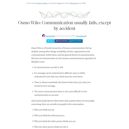 Osmo Wiio: Communication usually fails, except by accident