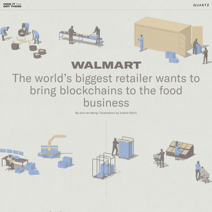 The world's biggest retailer wants to bring blockchains to the food business