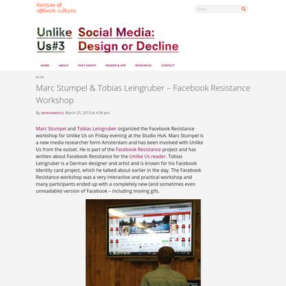 """ Marc Stumpel & Tobias Leingruber - Facebook Resistance Workshop"