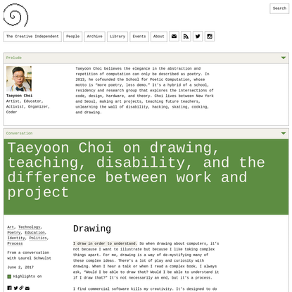 Taeyoon Choi on Drawing, Teaching, Disability, and the Difference Between Work and Project