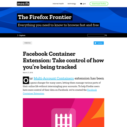 Facebook Container Extension: Take control of how you're being tracked - The Firefox Frontier