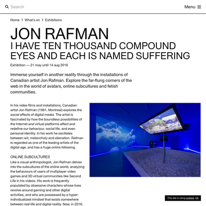 Jon Rafman: I have ten thousand compound eyes and each is named suffering