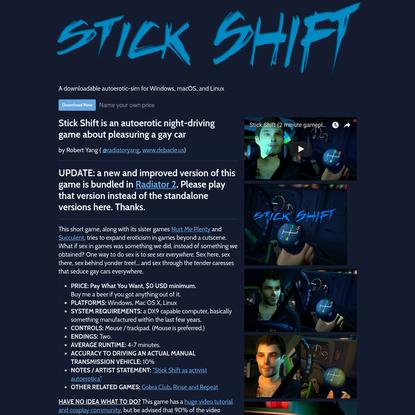 Stick Shift by Robert Yang