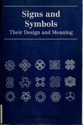 Adrian Frutiger — Signs and Symbols
