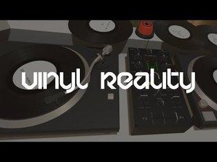 [ Vinyl Reality ] Virtual reality DJ turn table simulator!