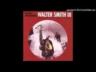 Walter Smith III - Cyclic Episode (2005)