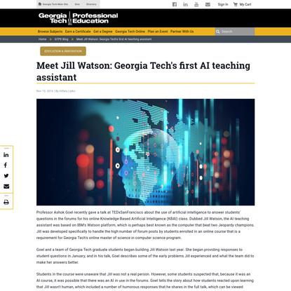 Meet Jill Watson: Georgia Tech's first AI teaching assistant