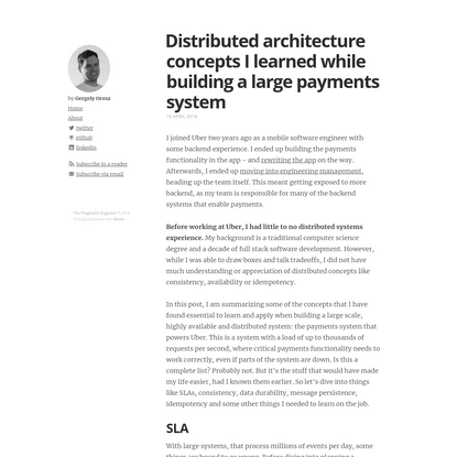 Distributed architecture concepts I learned while building a large payments system