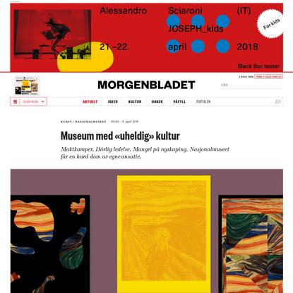 """Museum med """"uheldig"""" kultur"""