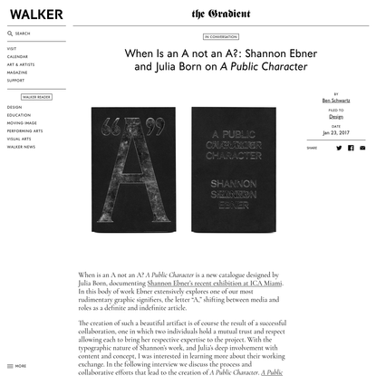When Is an A not an A?: Shannon Ebner and Julia Born on A Public Character