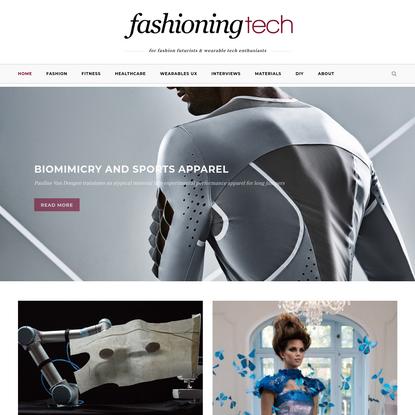 Fashioning Tech | For fashion futurists & wearable tech enthusiasts