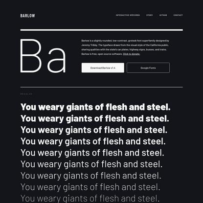 Barlow: A grotesk font superfamily by Jeremy Tribby