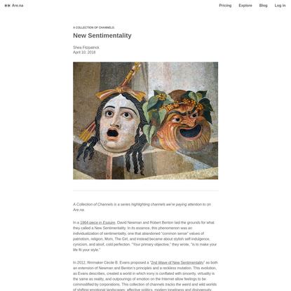 Are.na / Blog - New Sentimentality