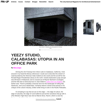 YEEZY STUDIO, CALABASAS: UTOPIA IN AN OFFICE PARK