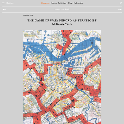 CABINET // The Game of War: Debord as Strategist
